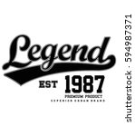 legend  typography  t shirt... | Shutterstock .eps vector #594987371
