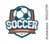 soccer championship logo ... | Shutterstock .eps vector #595115759