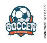 soccer championship logo ... | Shutterstock .eps vector #595115777