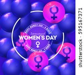 8 march womens day  vivid... | Shutterstock .eps vector #595167371