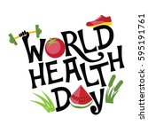 world health day exercise  food ... | Shutterstock . vector #595191761