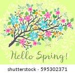 hello spring  spring background.... | Shutterstock .eps vector #595302371