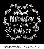 without innovation we cannot... | Shutterstock .eps vector #595760219