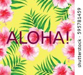 text aloha at watercolor... | Shutterstock . vector #595781459