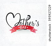 creative mother's day text... | Shutterstock .eps vector #595927229