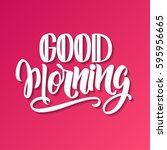 handwritten good morning poster.... | Shutterstock .eps vector #595956665