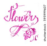 flowers lettering drawing... | Shutterstock . vector #595999607
