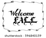 welcome fall hand lettering... | Shutterstock .eps vector #596840159