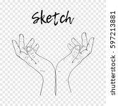sketch hand begging hands.... | Shutterstock .eps vector #597213881