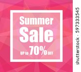 summer sale up to 70  off with... | Shutterstock .eps vector #597333545
