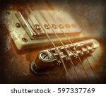 rock guitar. close up view part ...   Shutterstock . vector #597337769