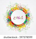 festival of colors. happy holi  ... | Shutterstock .eps vector #597378599