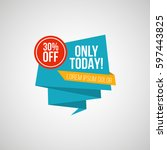 only today 30 off vector... | Shutterstock .eps vector #597443825