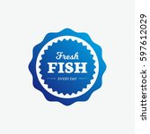 seafood fish label | Shutterstock .eps vector #597612029