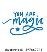 you are magic | Shutterstock .eps vector #597667745