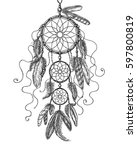 hand drawn indian amulet dream... | Shutterstock .eps vector #597800819