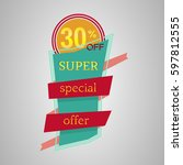 super special offer banner with ... | Shutterstock . vector #597812555