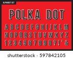polka dot alphabet letters set. ... | Shutterstock .eps vector #597842105