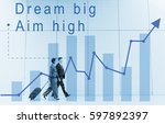 dream big aim high quote... | Shutterstock . vector #597892397