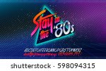 80s, Stay in the 80's. Retro alphabet font banner. Alphabet vector Old style poster. Retro style disco. 80's disco party 1980, 80's fashion, 80s background, 80s neon style, vintage dance night. | Shutterstock vector #598094315