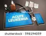 Small photo of Acute leukemia (cancer type) diagnosis medical concept on tablet screen with stethoscope.