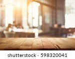 wood table top on blur... | Shutterstock . vector #598320041