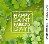 st patricks day background.... | Shutterstock .eps vector #598329641