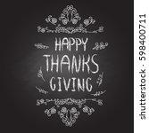 hand drawn thanksgiving label... | Shutterstock .eps vector #598400711