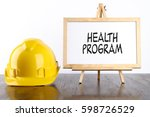 safety helmet and white board... | Shutterstock . vector #598726529