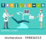 the dentist and nurse near the... | Shutterstock .eps vector #598836515