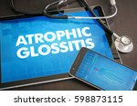 Small photo of Atrophic glossitis (cutaneous disease) diagnosis medical concept on tablet screen with stethoscope.