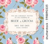 wedding invitation with roses | Shutterstock .eps vector #598890335
