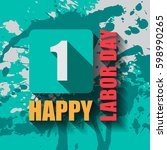 1 may labour day greeting card... | Shutterstock .eps vector #598990265