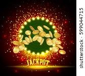 jackpot banner. gold coins in... | Shutterstock .eps vector #599044715