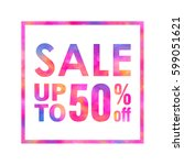 sale banner with a bright... | Shutterstock . vector #599051621