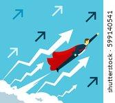 flight. businessman fly... | Shutterstock .eps vector #599140541