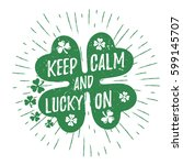 st. patrick's day quote... | Shutterstock .eps vector #599145707
