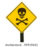 Yellow Traffic Sign With Skull...