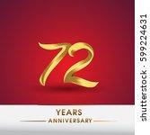 celebrating of 72 years... | Shutterstock .eps vector #599224631