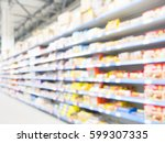 abstract blurred supermarket... | Shutterstock . vector #599307335