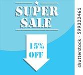 super sale banner design for... | Shutterstock .eps vector #599322461