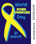 down syndrome ribbon. vector... | Shutterstock .eps vector #599391059
