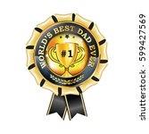 best dad in the world  dad no 1 ... | Shutterstock .eps vector #599427569