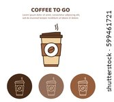 coffee to go icon. paper coffee ... | Shutterstock .eps vector #599461721