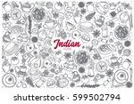 hand drawn indian food doodle... | Shutterstock .eps vector #599502794