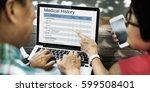 medical examination report... | Shutterstock . vector #599508401