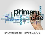 primary care word cloud concept | Shutterstock . vector #599522771
