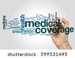 medical coverage word cloud... | Shutterstock . vector #599531495