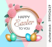 easter greeting card with... | Shutterstock .eps vector #599542619