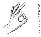 hand gesture sketch. zero sign... | Shutterstock .eps vector #599542685
